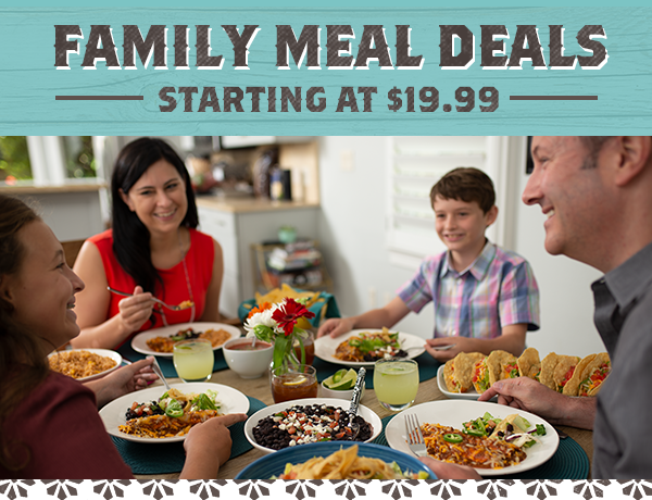 Feed the family for meals starting at $19.99!